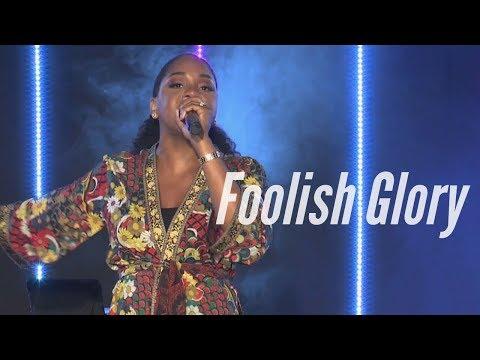 """""""Foolish Glory"""" - Sarah Jakes Roberts"""