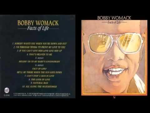 Bobby Womack - Facts Of Life 1973 (Full Album)