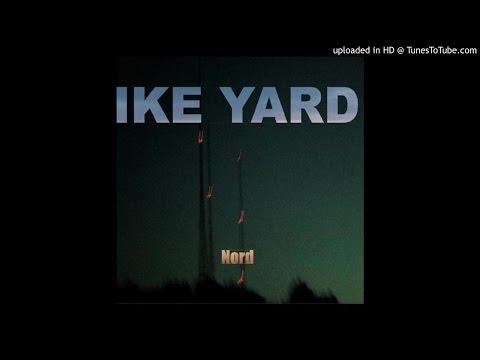 Ike Yard - Miral