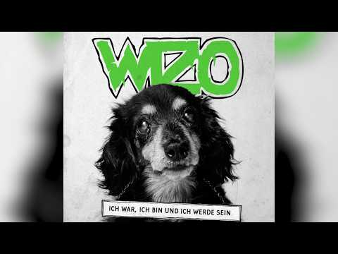 """WIZO - """"Ich War, Ich Bin Und Ich Werde Sein"""""""