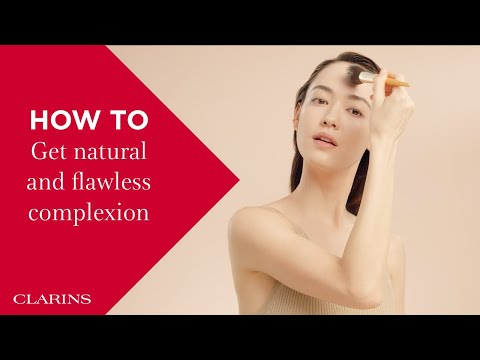 How to get natural and flawless complexion | Clarins
