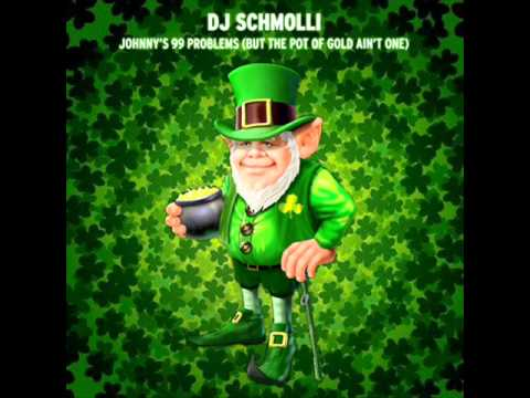 Dropkick Murphys vs. Jay-Z - Johnny's 99 Problems (But The Pot Of Gold Ain't One) [DJ Schmolli]