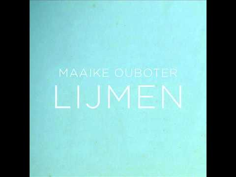 Maaike Ouboter  -  Lijmen
