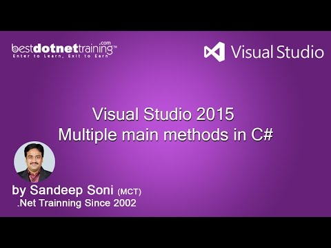 Part 5  Multiple main methods in C Tutorial  Visual Studio 2015