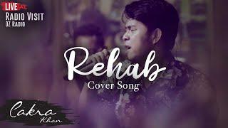 CAKRA KHAN | REHAB (Cover Amy Winehouse)