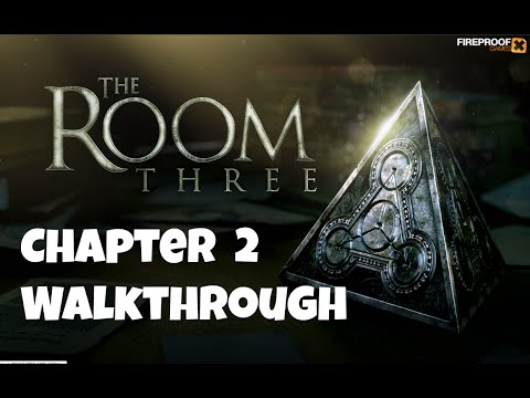 The Room Three - Chapter 2 - COMPLETE GAMEPLAY WALKTHROUGH
