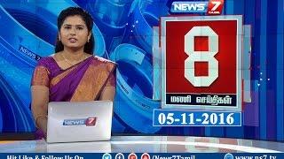 News @ 8 PM   News7 Tamil   05/11/2016