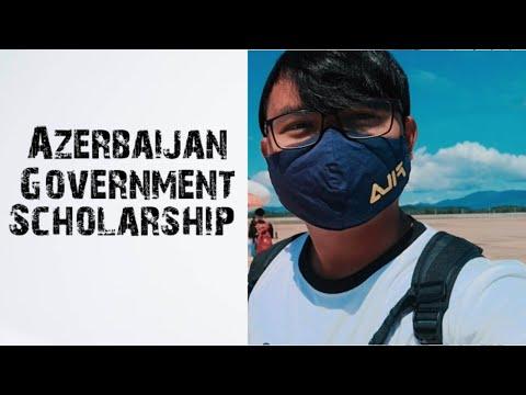 Fully Funded Scholarship in Azerbaijan (Part 1)