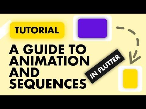 Complete Flutter Animation Guide   Flutter Hooks for Animation   Flutter Animation Sequences