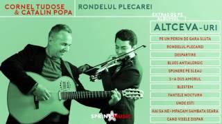 Cornel Tudose & Catalin Popa - Rondelul Plecarei | Piesa Oficiala