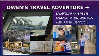 Bangkok Airways PG 943 Bangkok to Vientiane, Laos  5 Star Service A319