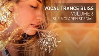 VOCAL TRANCE BLISS (VOL 6) Sue McLaren Special - Full Set
