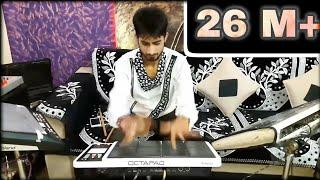 Fusion mix music play in octapad by BHAVIK GAJJAR (79840 12797)