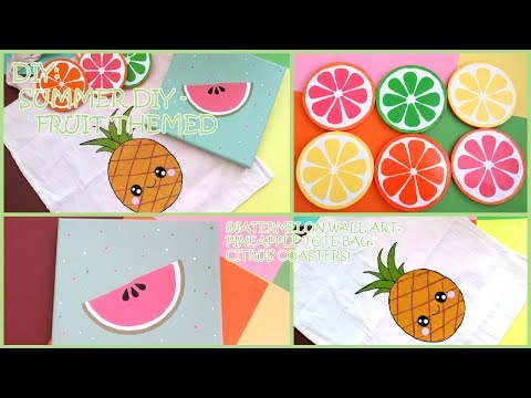 DIY: Summer DIY – Fruit Themed (Watermelon Wall Art, Kawaii Pineapple Tote Bag and Citrus Coasters)