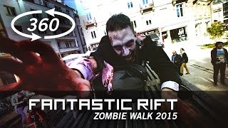 Download Zombie Walk 360 - Fantastic Rift Mp3 and Videos