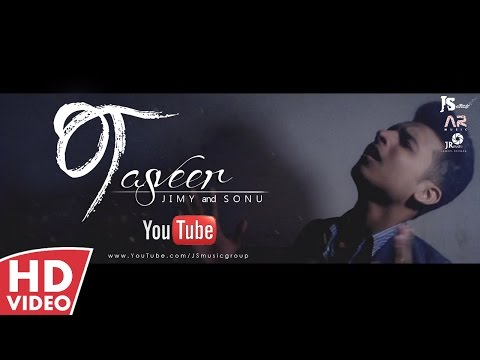 TASVEER | JS MUSIC GROUP | JIMY AND SONU AQEEL | OFFICIAL MUSIC VIDEO | LATEST 2016