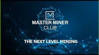 Conferencia MASTER MINER CLUB  05.08.2018