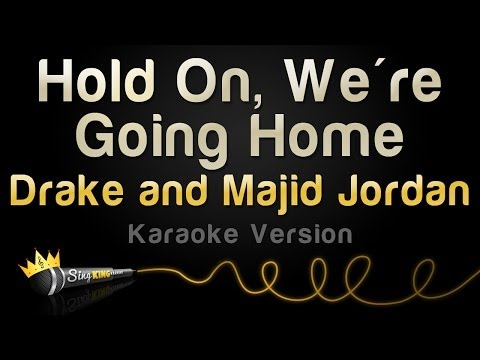 Drake And Majid Jordan - Hold On, We're Going Home (Karaoke Version)