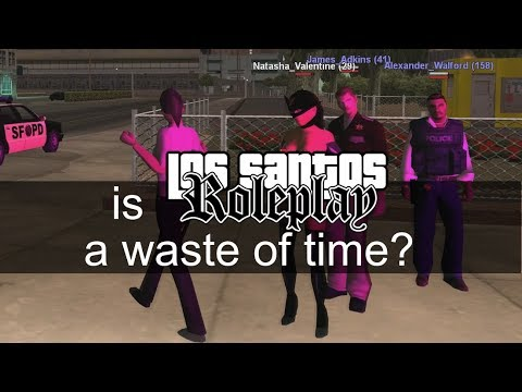 Is Los Santos Roleplay A Waste Of Time? (#RPU Announcement)