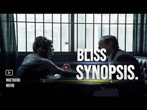 BLISS SYNOPSIS – bliss movie 2021 (trailer+synopsis)  starring:salma hayek owen wilson