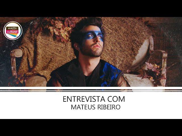 ENTREVISTA COM MATEUS RIBEIRO