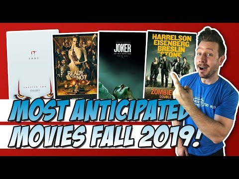 Top 10 Most Anticipated Movies for Fall 2019!