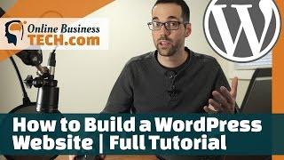 How to Build a WordPress Website | Full Tutorial