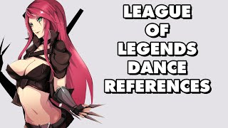 Repeat youtube video All League Of Legends Dance References Part 1
