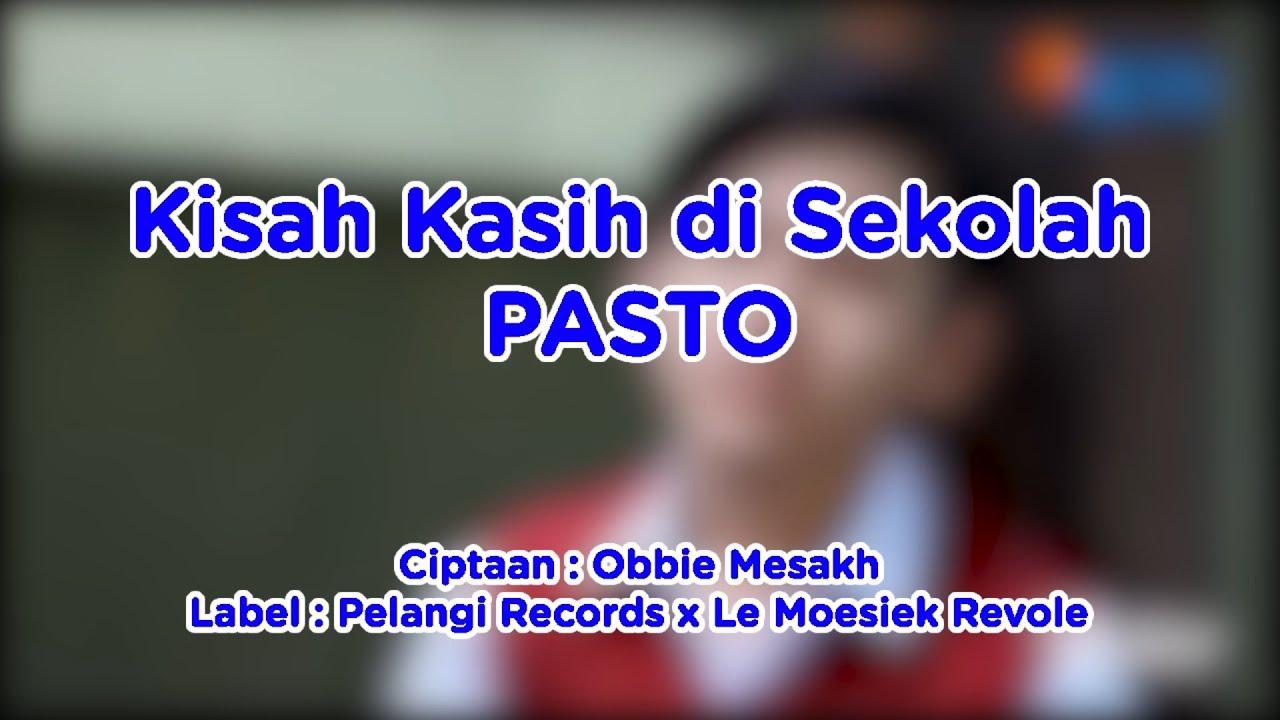 Kisah Kasih Di Sekolah Ost Dari Jendela Smp Pasto Video Lirik Kompilatop Youtube