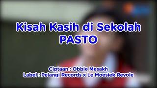 Download Kisah Kasih di Sekolah (OST Dari Jendela SMP) PASTO + Video Lirik #KOMPILATOP
