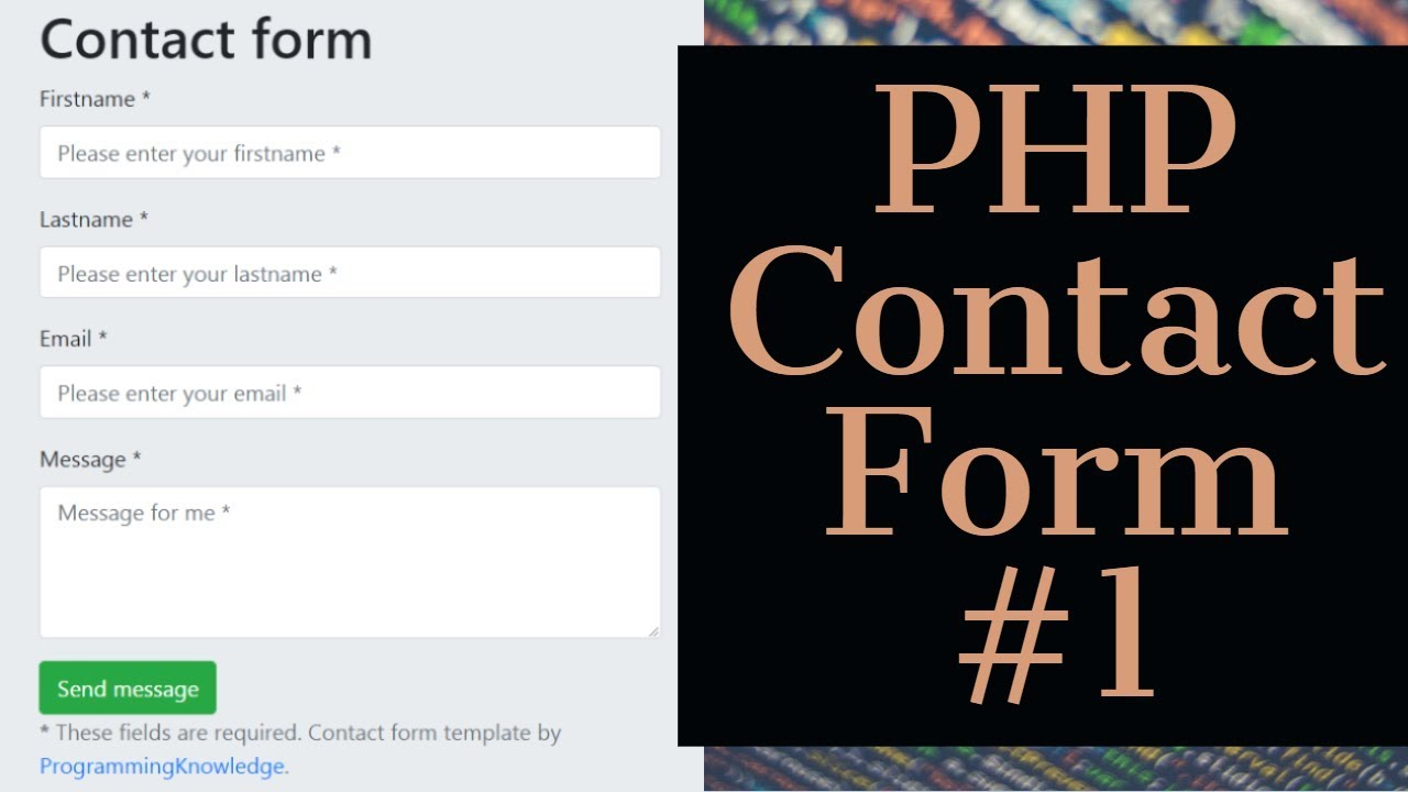 PHP Tutorial | How to Create A PHP Contact Form with Validation and Email  Submit 1