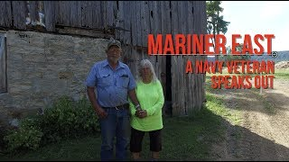 MARINER EAST, Episode 8:  A Navy Veteran Speaks Out (w/Ralph and Doris Blume)