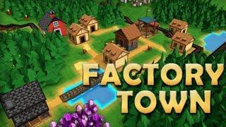 Factory Town - Production Line Management Building Sim!