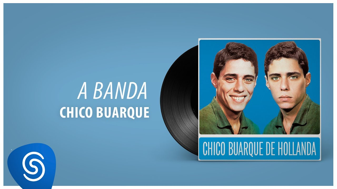 Chico Buarque A Banda Chico Buarque Vol 1 áudio Oficial Youtube
