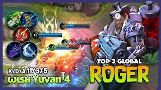 Roger Useless Hero? Are You Kidding? ωιѕн Yuvanᵀ4 Top 3 Global Roger ~ Mobile Legends