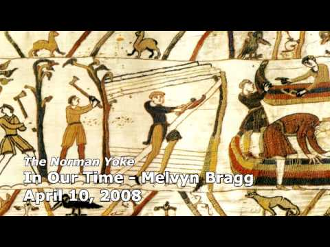 18672a95 The Norman Yoke - In Our Time (BBC Radio 4) - Melvyn Bragg - YouTube