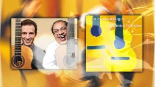 Euclides Marques e Luizinho 7 Cordas - PrimeiroAmor