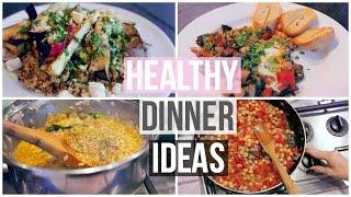 3 Easy & Healthy Dinner Ideas!