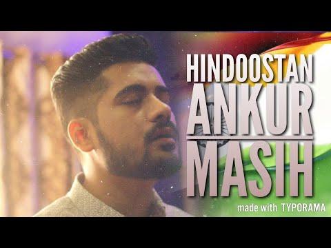 | Hindoostan | Ankur Masih | Official Music Video |