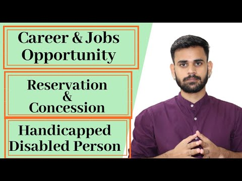 Career And Jobs  Opportunity For Handicapped || Facilities For Disabled Person