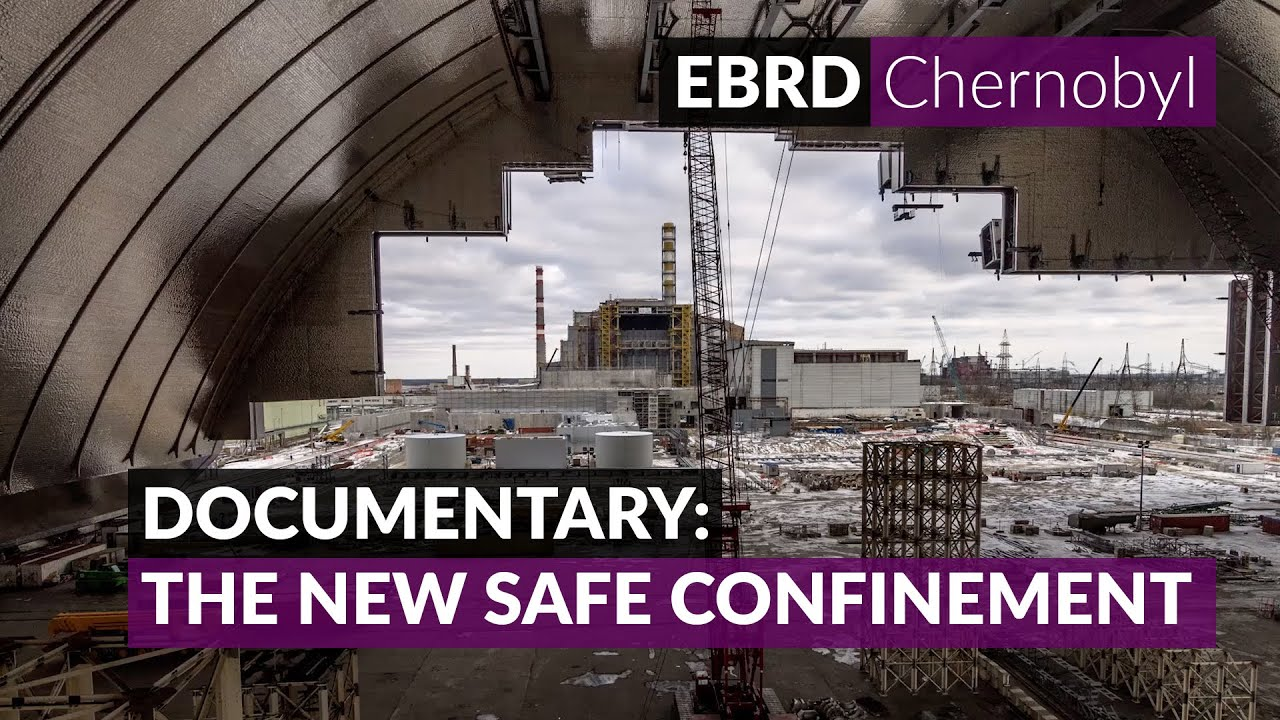 The story of Chernobyl's New Safe Confinement
