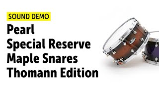 Pearl | Special Reserve | Maple Snares | Thomann Edition | Sound Demo