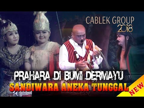 Sandiwara Aneka Tunggal 2018 - PRAHARA DI BUMI DERMAYU (Full)