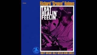 "Richard ""Groove"" Holmes  See See Rider"