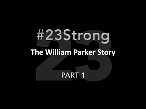 23Strong: The William Parker Story