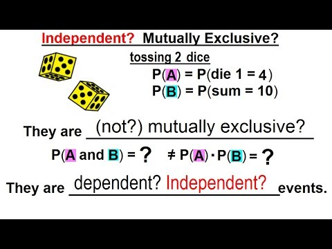 Statistics: Ch 4 Probability In Statistics (42 Of 74) Independent? Mutually Exclusive? Ex 3