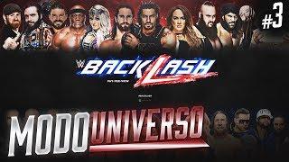 WWE 2K19 Modo Universo | BACKLASH - Episodio 3
