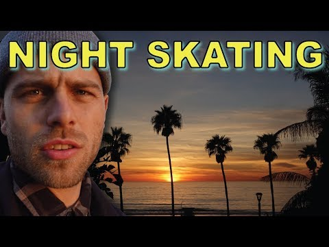WHY SKATING AT NIGHT IS BETTER.