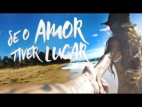 Jorge & Mateus - Se o Amor Tiver Lugar (Lyric Video Oficial)