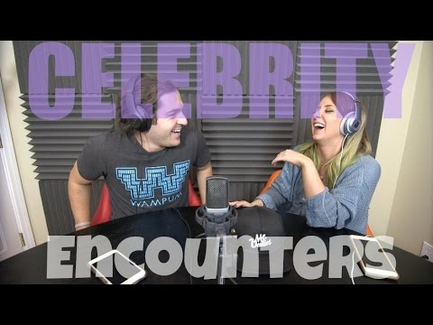 Podcast #46 - Celebrity Encounters